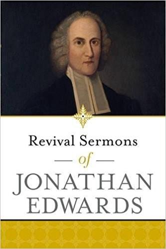 Revival Sermons of Jonathan Edwards (Paperback)