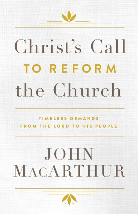 Christ's Call To Reform The Church (Hard Cover)