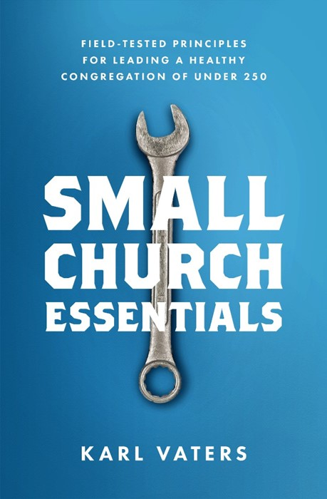 Small Church Essentials (Paperback)