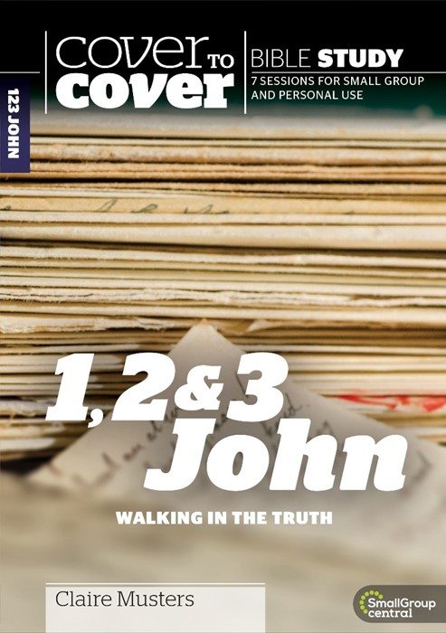 Cover to Cover Bible Study: 1, 2 & 3 John (Paperback)