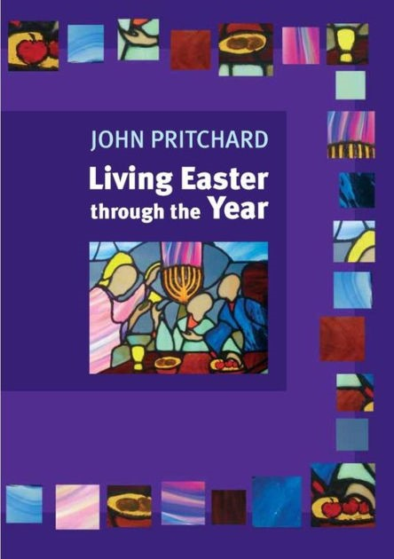 Living Easter Through The Year (Paperback)
