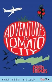 Advetures In Tomato City (Paper Back)