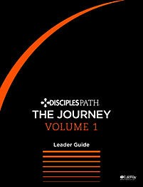 Disciples Path: The Journey Leader Guide Volume 1 (Paper Back)