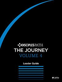 Disciples Path: The Journey Leader Guide Volume 4 (Paper Back)