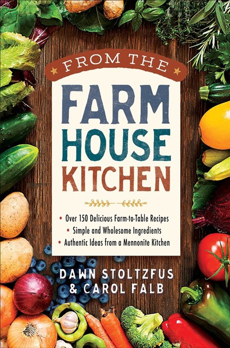 From the Farmhouse Kitchen (Spiral Bound)