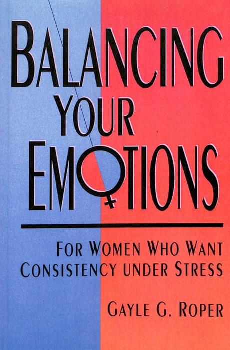 Balancing Your Emotions (Paperback)