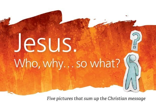 Jesus. Who, Why, So What? (Paperback)