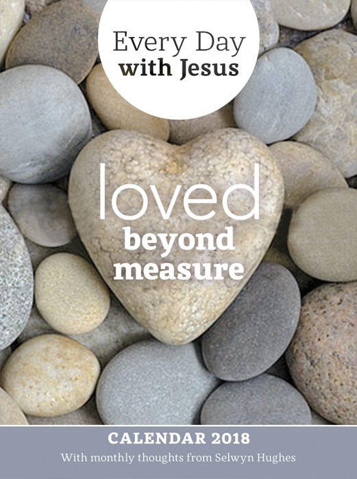 Every Day With Jesus Calendar 2018: Loved Beyond Measure (Calendar)