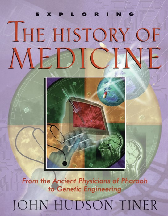 Exploring The History Of Medicine (Paperback)