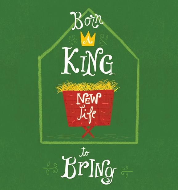 Born A King, New Life To Bring (Tracts)