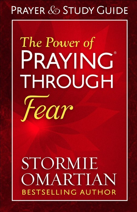 The Power of Praying® Through Fear Prayer and Study Guide (Paperback)