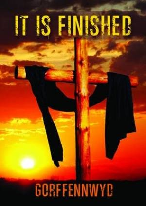It Is Finished Tracts - English & Welsh (Pack of 50)