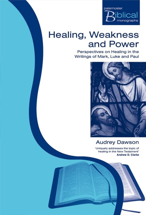 Healing, Weakness And Power (Paperback)