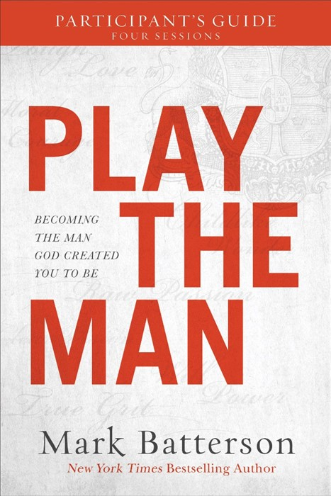 Play The Man: Participant's Guide (Paperback)