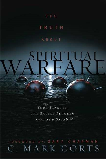 The Truth About Spiritual Warfare (Paperback)