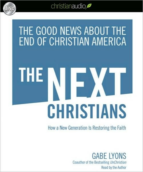 The Next Christians Audio Book (CD-Audio)