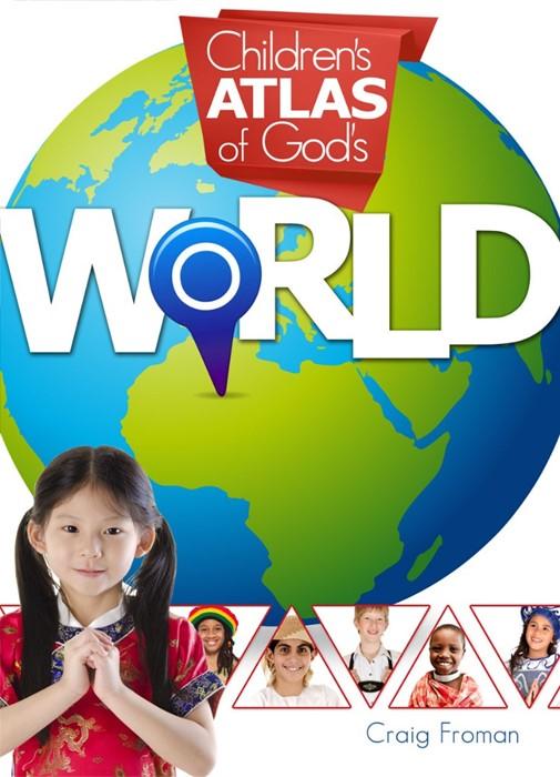 Children'S Atlas Of God'S World (Hard Cover)