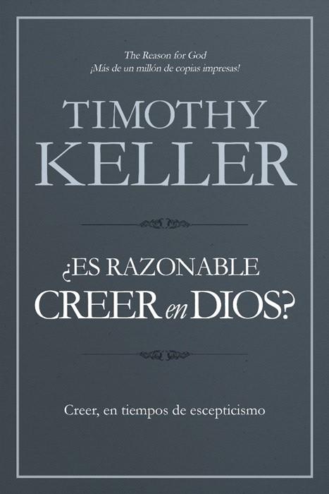 ¿Es razonable creer en Dios? (Paperback)