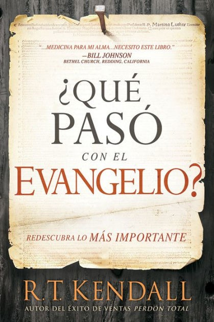 ¿Qué pasó con el Evangelio? / Whatever Happened to the Gospe (Paperback)