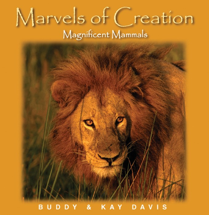 Marvels Of Creation: Magnificent Mammals (Hard Cover)
