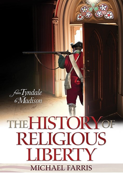 The History Of Religious Liberty (Paper Back)