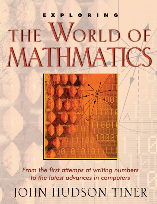 Exploring The World Of Mathematics (Paperback)