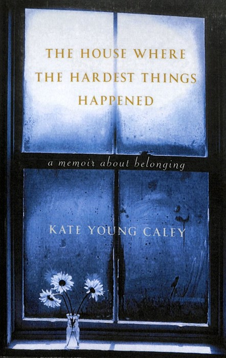 The House Where The Hardest Things Happen (Paperback)