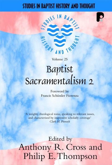 Baptist Sacramentalism 2 (Paperback)