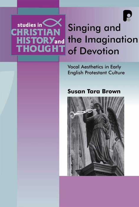 Singing And The Imagination Of Devotion (Paperback)