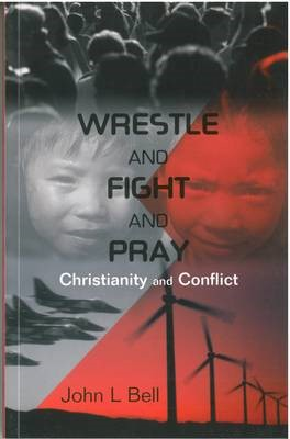 Wrestle And Fight And Pray (Paperback)
