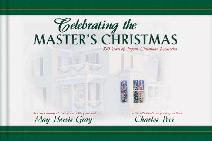 Celebrating The Master'S Christmas (Hard Cover)