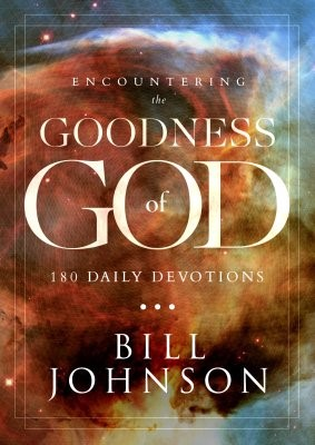 Encountering The Goodness Of God (Hard Cover)