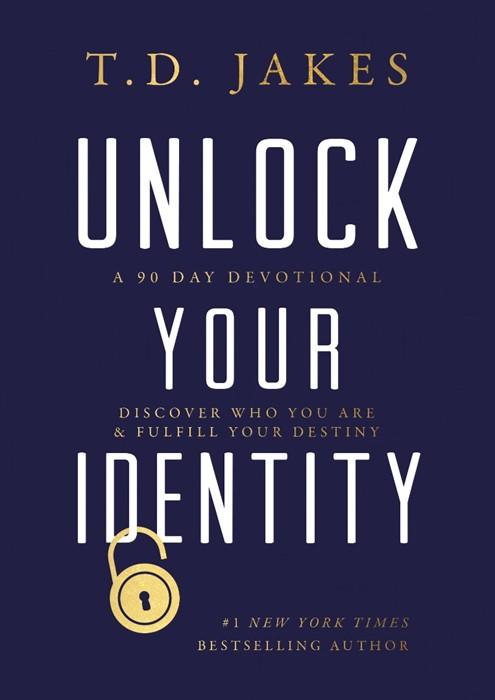 Unlock Your Identity (Hard Cover)