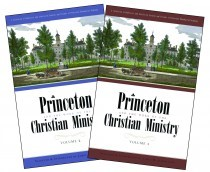 Princeton And The Work Of The Christian Ministry (Cloth-Bound)