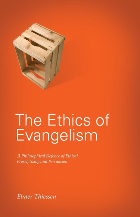 The Ethics Of Evangelism (Paperback)