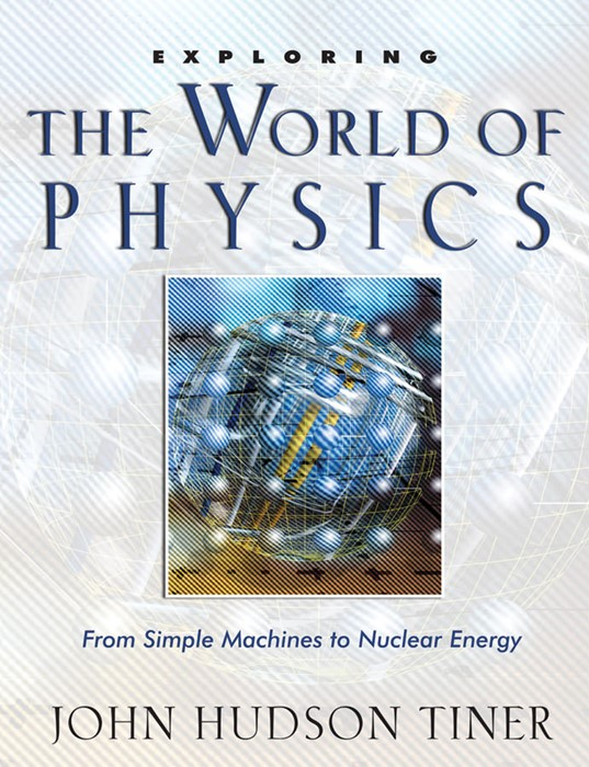 Exploring The World Of Physics (Paperback)