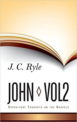 Expository Thoughts On The Gospels - John Part 2 (Cloth-Bound)