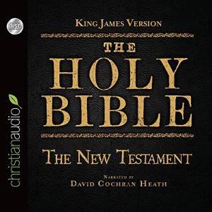 KJV Holy Bible Audio CD: The New Testament (CD-Audio)