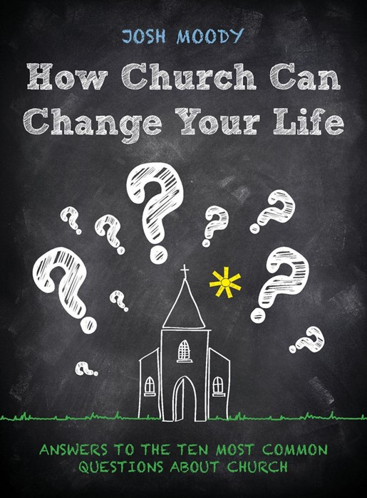 How Church Can Change Your Life (Paperback)