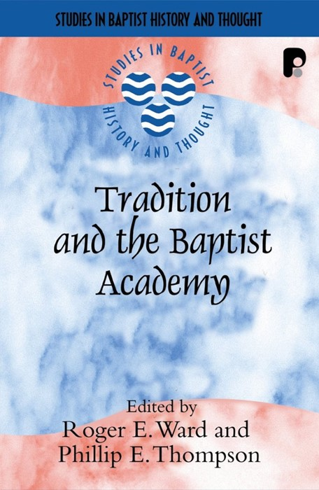Tradition And The Baptist Academy (Paperback)