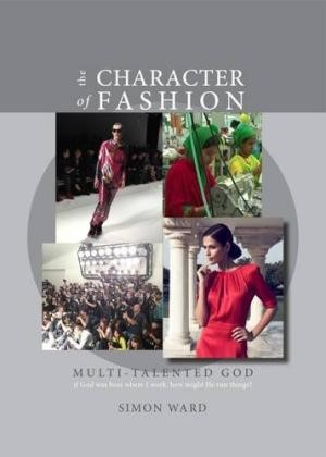 The Character of Fashion
