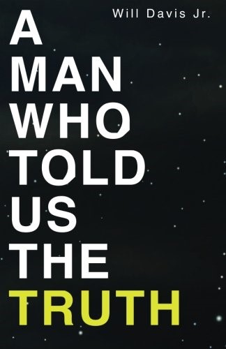 Man Who Told Us the Truth, A (Paperback)