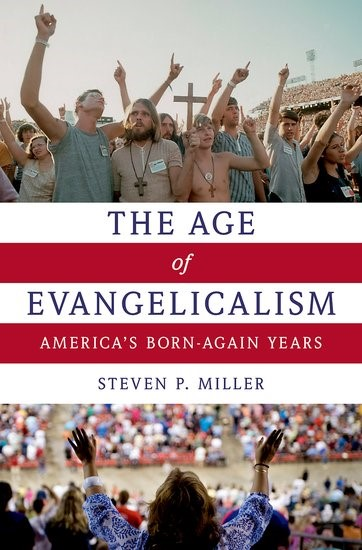 The Age of Evangelicalism (Paperback)