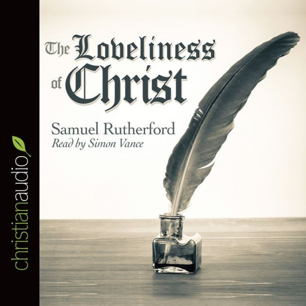 The Loveliness Of Christ (CD- Audio)