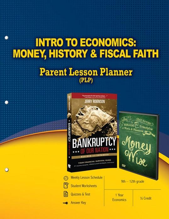 Intro To Economics: Money, History & Fiscal Faith Parent Les (Paperback)