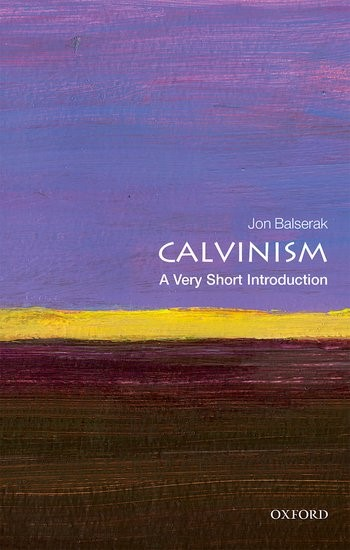 Calvinism: A Very Short Introduction (Paperback)