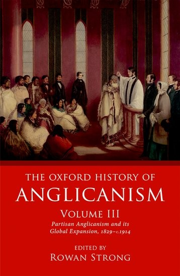 The Oxford History of Anglicanism Volume 3 (Hard Cover)