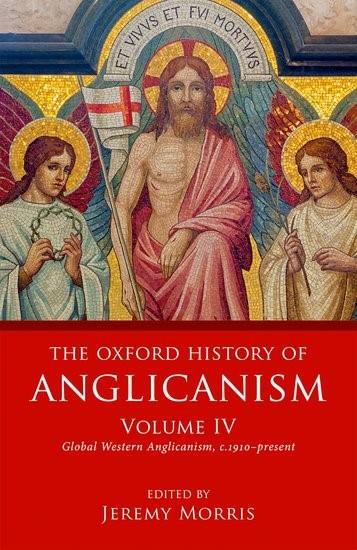 The Oxford History of Anglicanism Volume 4 (Hard Cover)