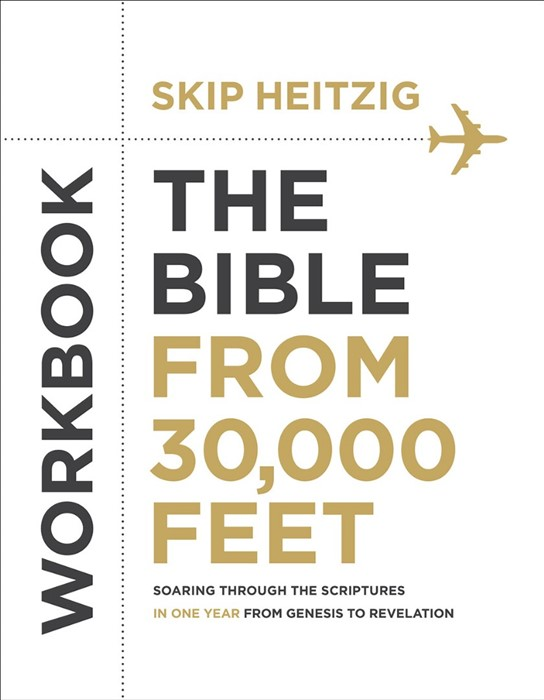 The Bible From 30,000 Feet Bible Study Workbook (Paper Back)