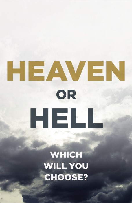 Heaven Or Hell (Pack Of 25) (Tracts)